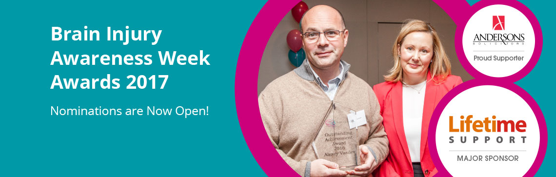 Brain Injury Awareness Week Awards 2017. Nominations are Now Open!